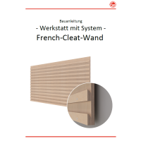 WmS - French Cleat Wand (Bauanleitung)